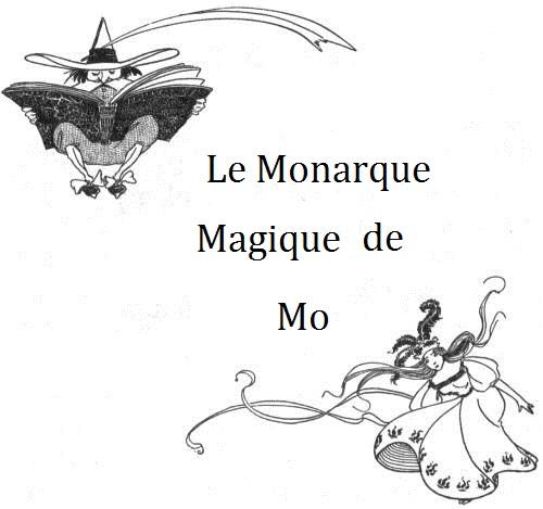 Le monarque magique de mo titre