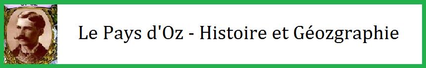 Le pays d oz histoire et geozgraphie